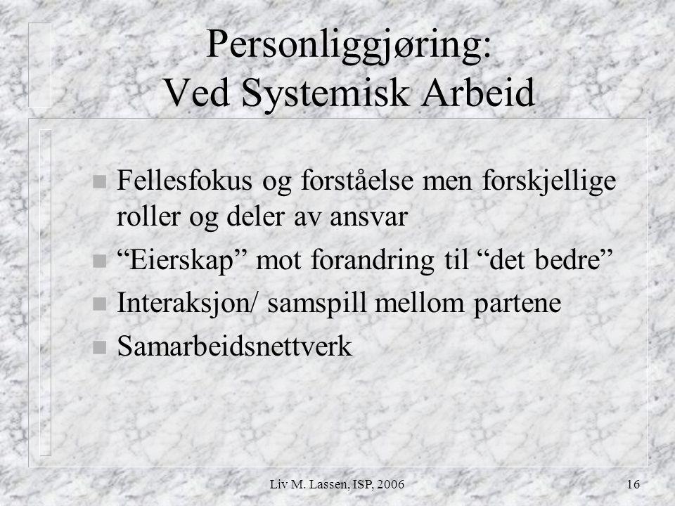 Personliggjøring: Ved Systemisk Arbeid
