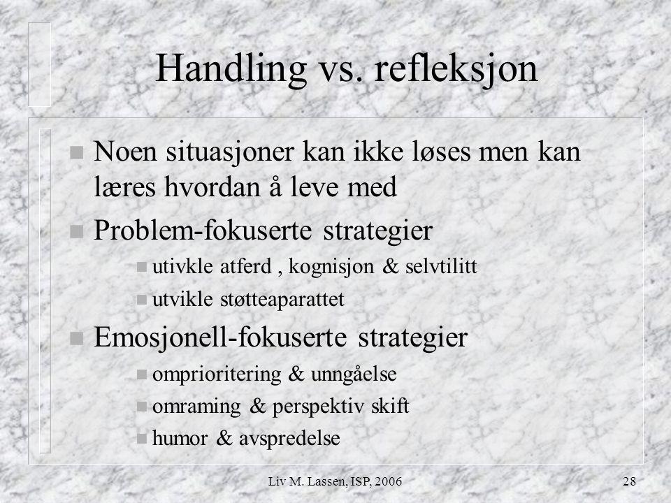 Handling vs. refleksjon