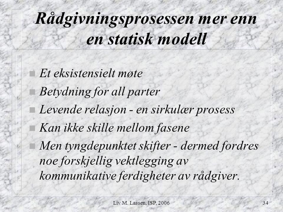 Rådgivningsprosessen mer enn en statisk modell