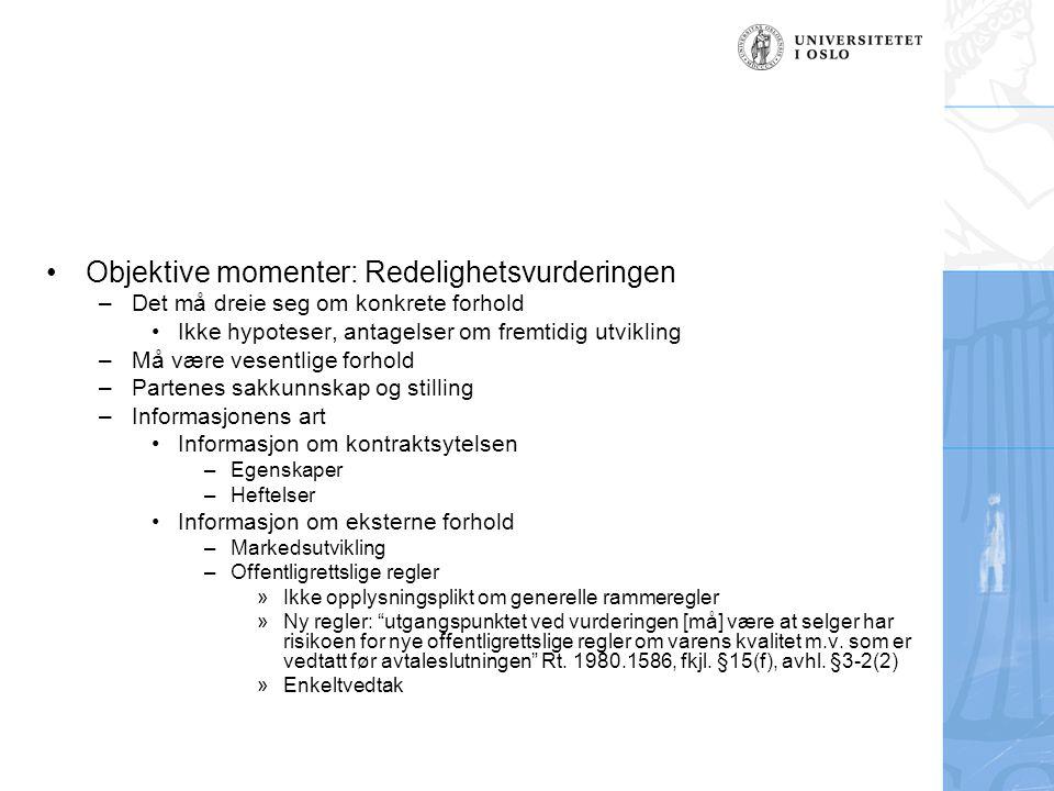 Objektive momenter: Redelighetsvurderingen