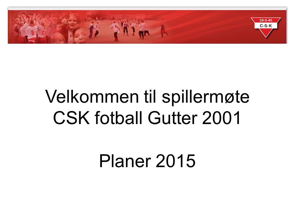 Velkommen til spillermøte CSK fotball Gutter 2001