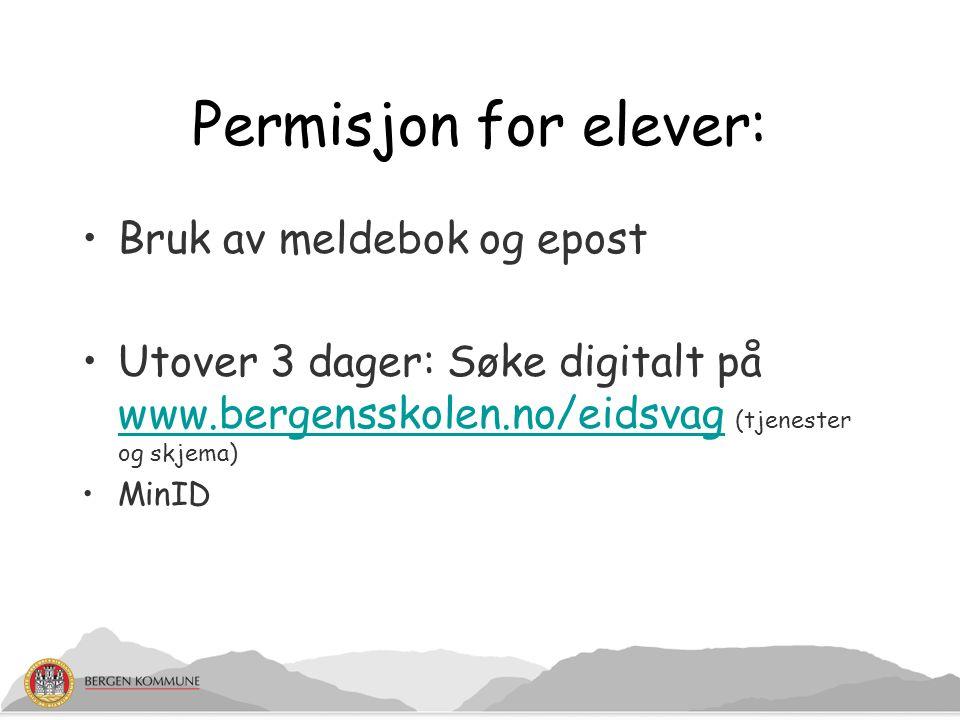 Permisjon for elever: Bruk av meldebok og epost