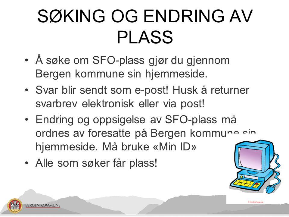 SØKING OG ENDRING AV PLASS
