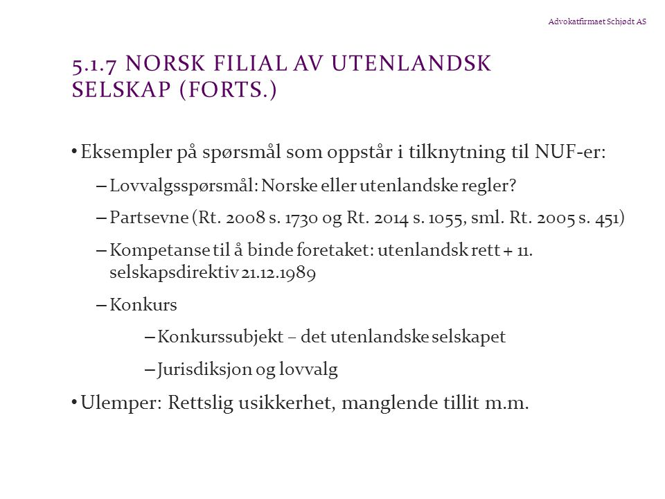 5.1.7 Norsk filial av utenlandsk selskap (forts.)