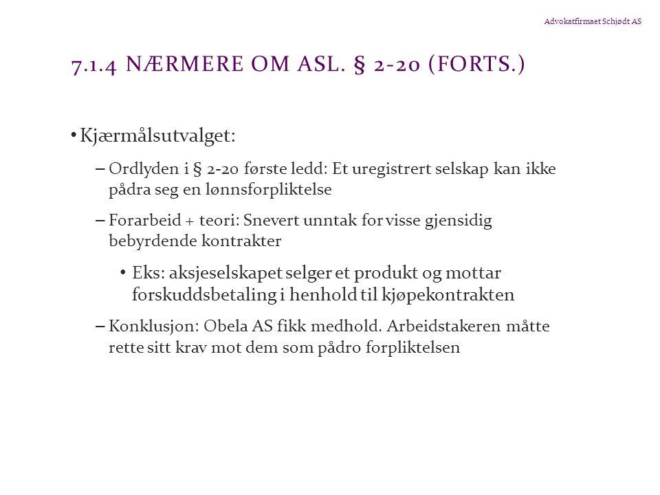 7.1.4 Nærmere om asl. § 2-20 (forts.)