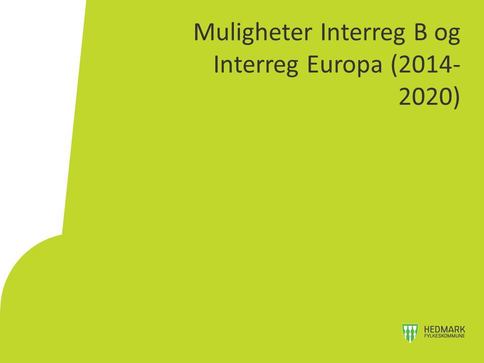 Muligheter Interreg B og Interreg Europa (2014-2020)