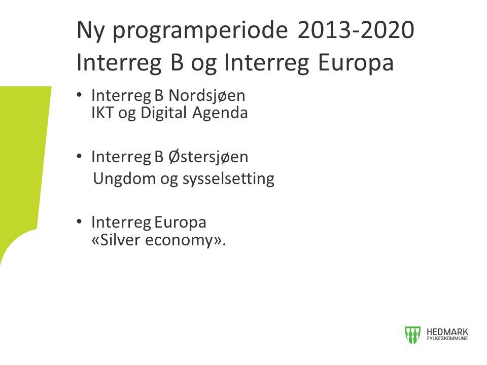 Ny programperiode 2013-2020 Interreg B og Interreg Europa