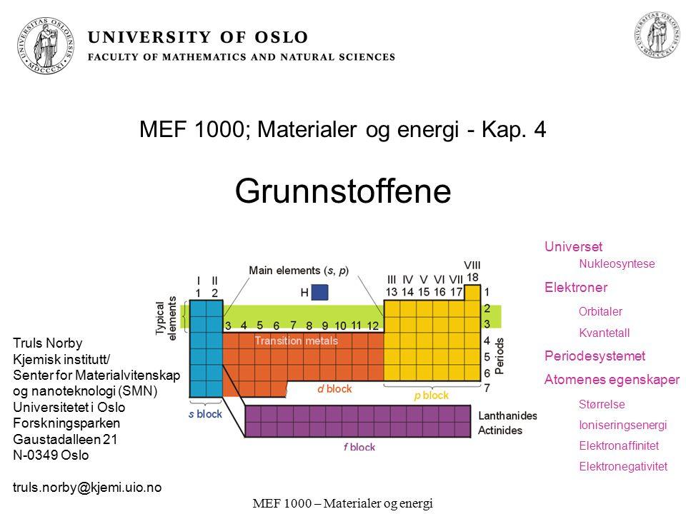 MEF 1000; Materialer og energi - Kap. 4 Grunnstoffene