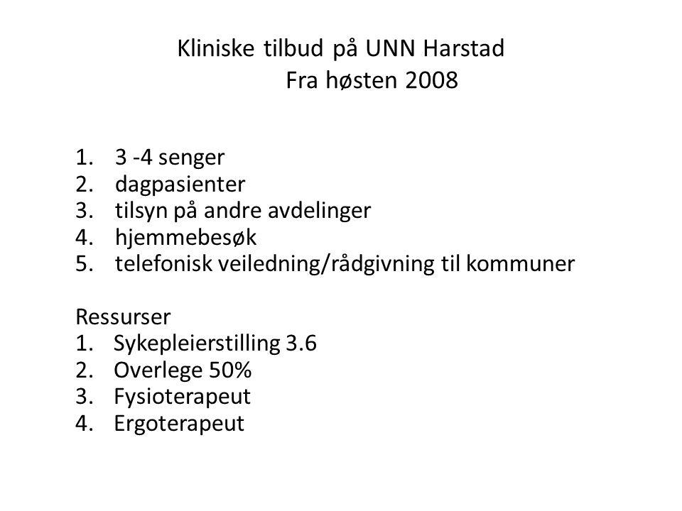 Kliniske tilbud på UNN Harstad Fra høsten 2008