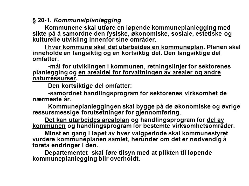 § 20-1. Kommunalplanlegging