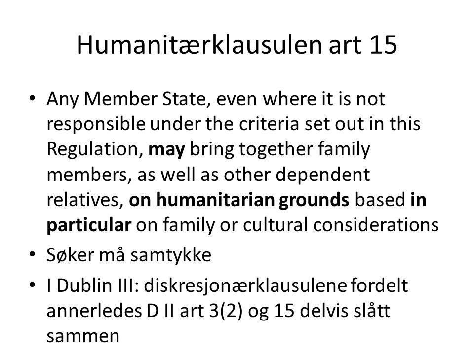 Humanitærklausulen art 15