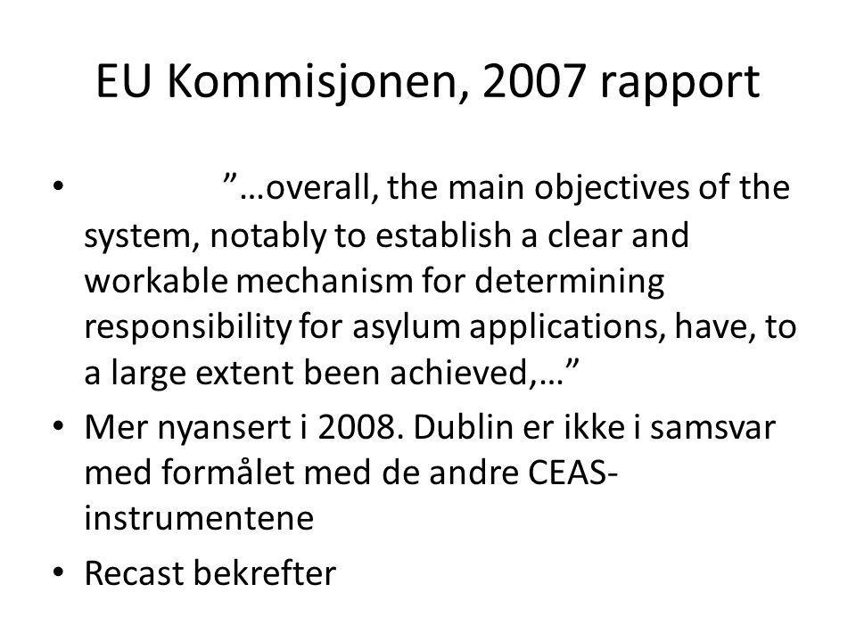 EU Kommisjonen, 2007 rapport