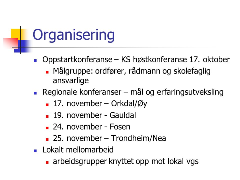 Organisering Oppstartkonferanse – KS høstkonferanse 17. oktober