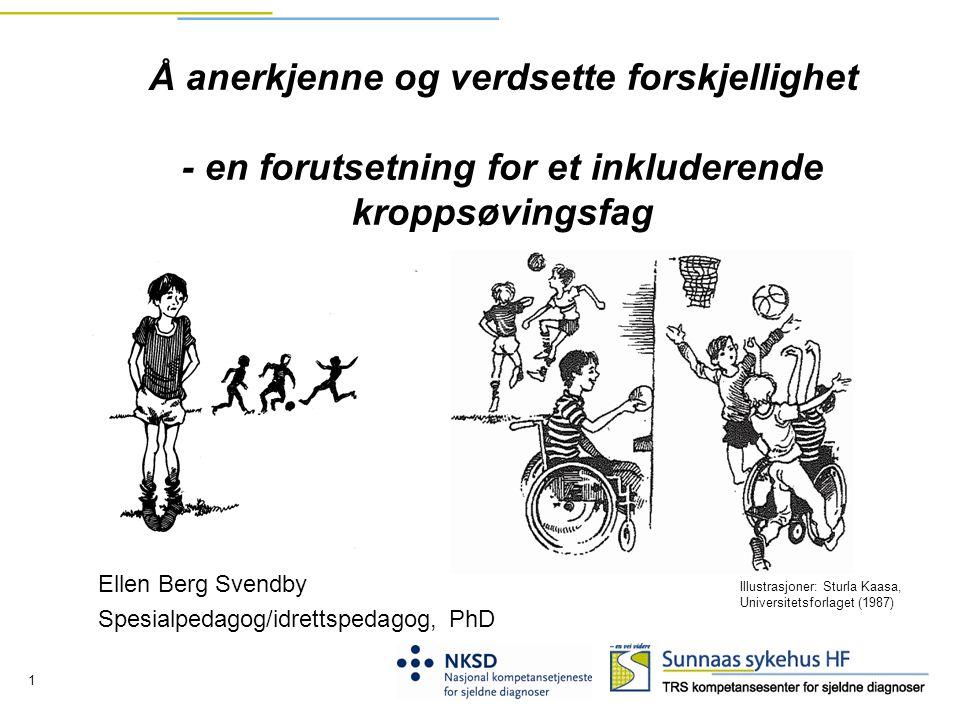 Ellen Berg Svendby Spesialpedagog/idrettspedagog, PhD