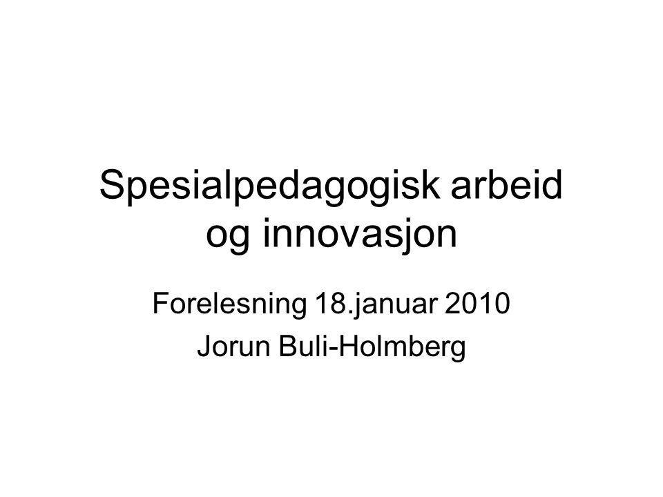 Spesialpedagogisk arbeid og innovasjon