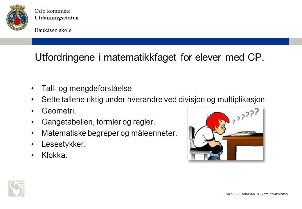 Utfordringene i matematikkfaget for elever med CP.