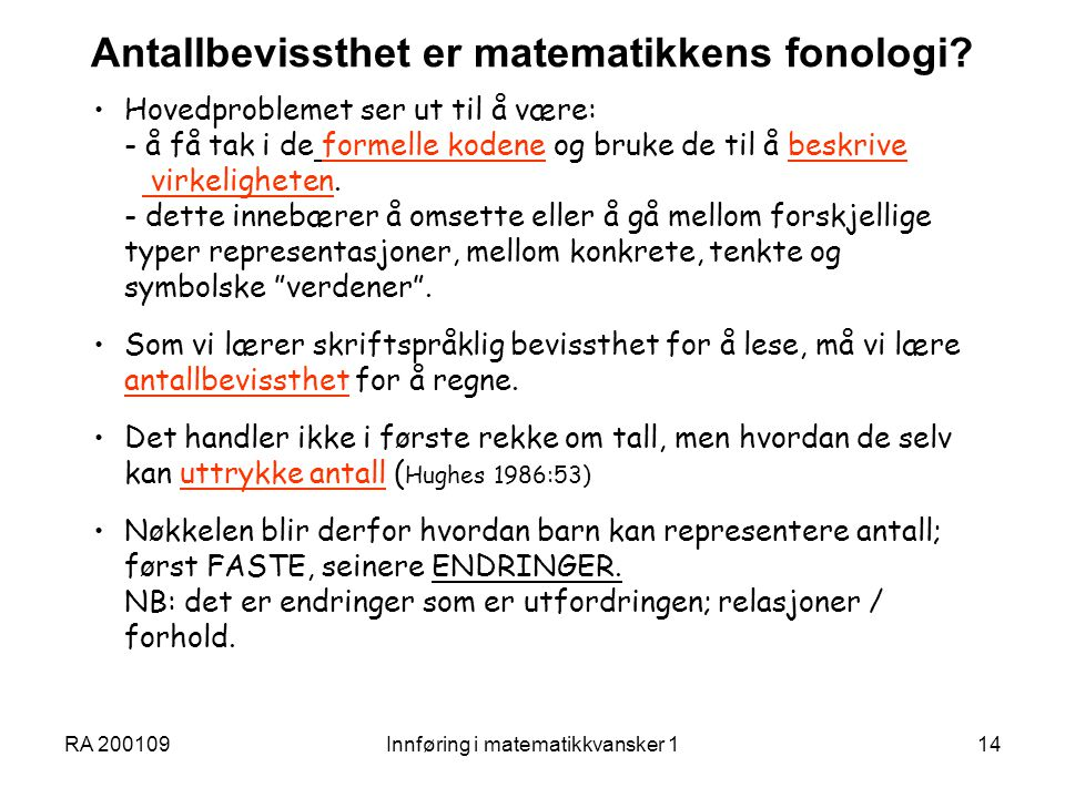 Antallbevissthet er matematikkens fonologi