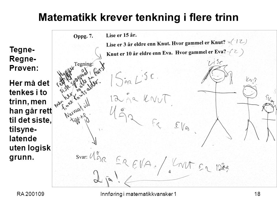 Matematikk krever tenkning i flere trinn