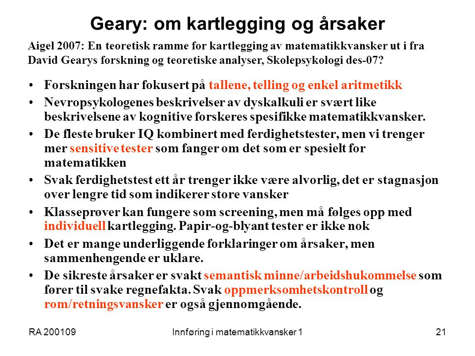 Geary: om kartlegging og årsaker