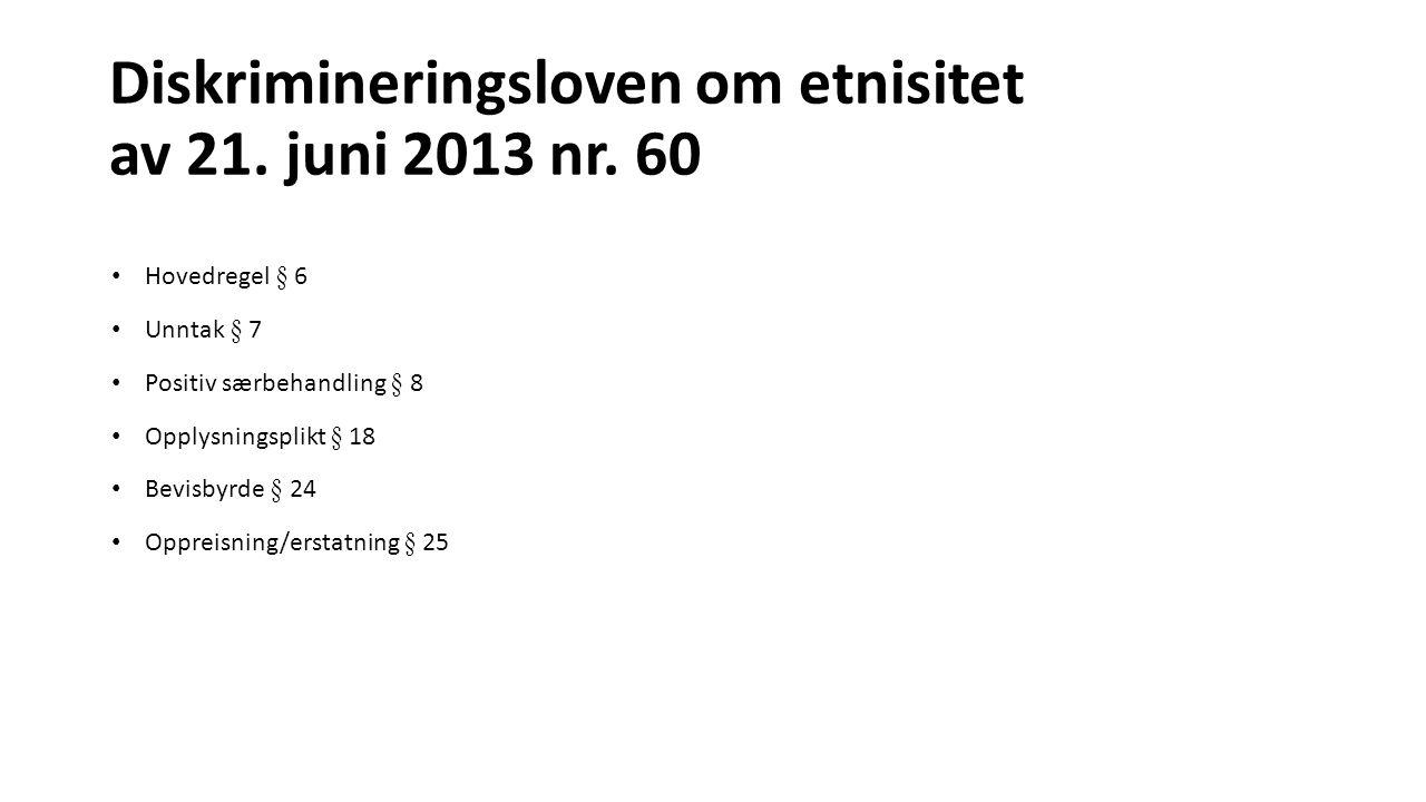 Diskrimineringsloven om etnisitet av 21. juni 2013 nr. 60