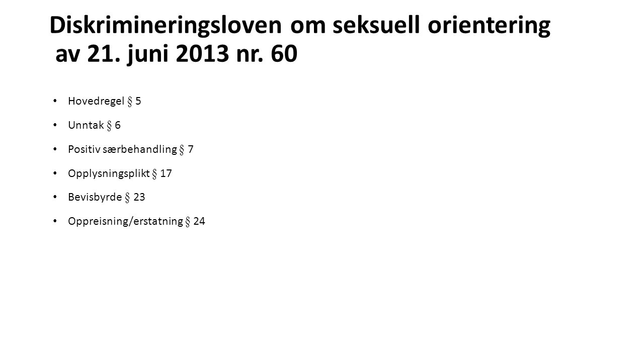 Diskrimineringsloven om seksuell orientering av 21. juni 2013 nr. 60