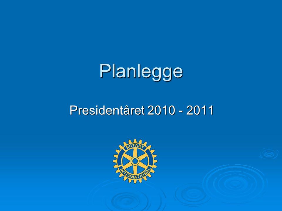 Planlegge Presidentåret 2010 - 2011