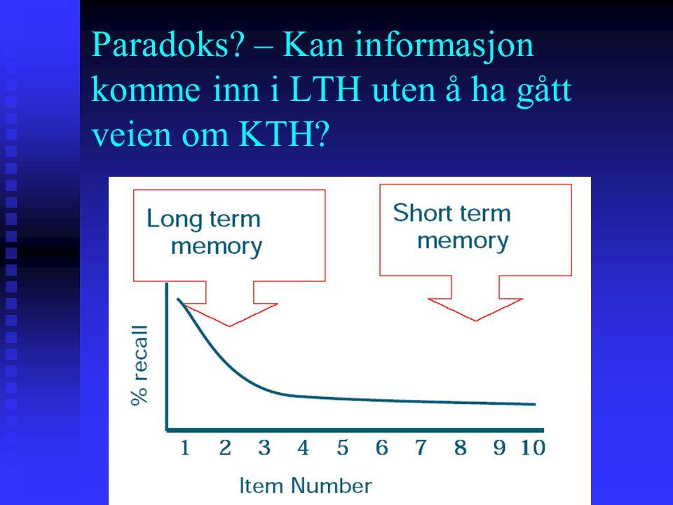 Paradoks – Kan informasjon komme inn i LTH uten å ha gått veien om KTH