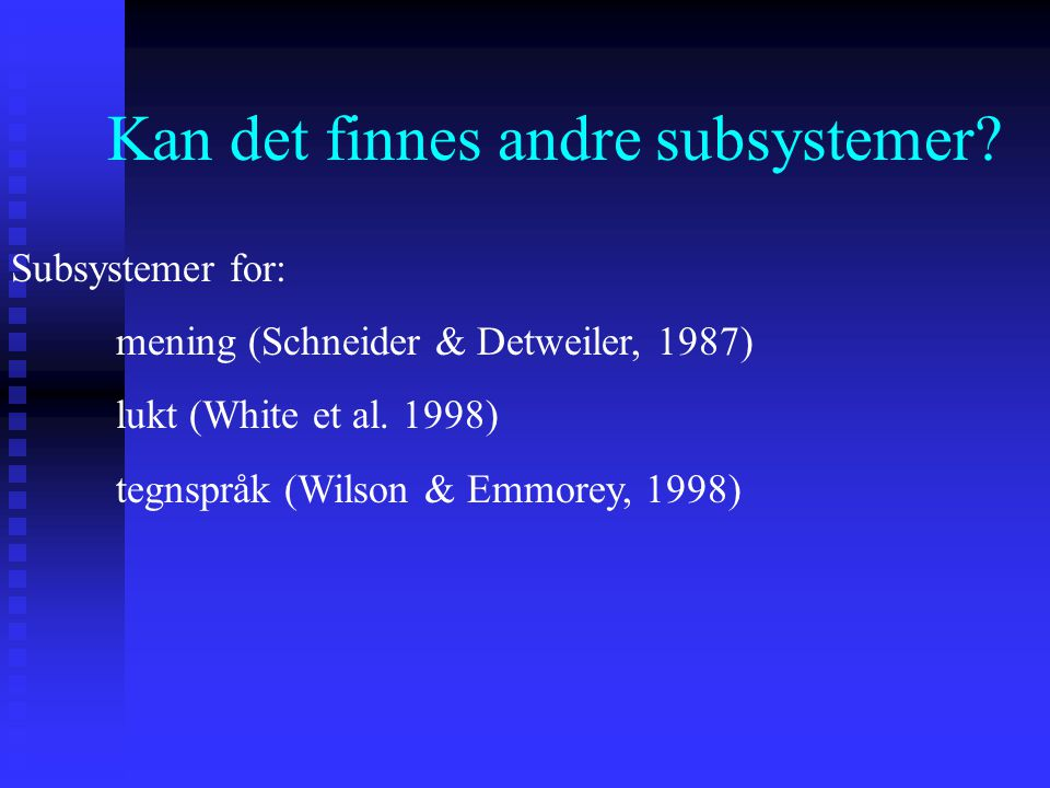 Kan det finnes andre subsystemer