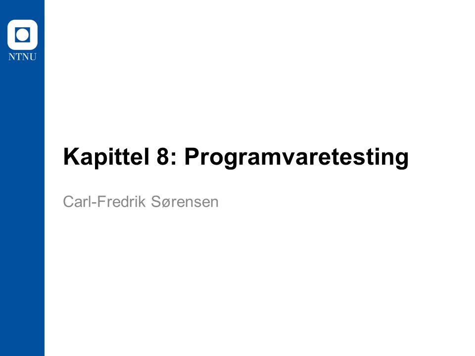 Kapittel 8: Programvaretesting