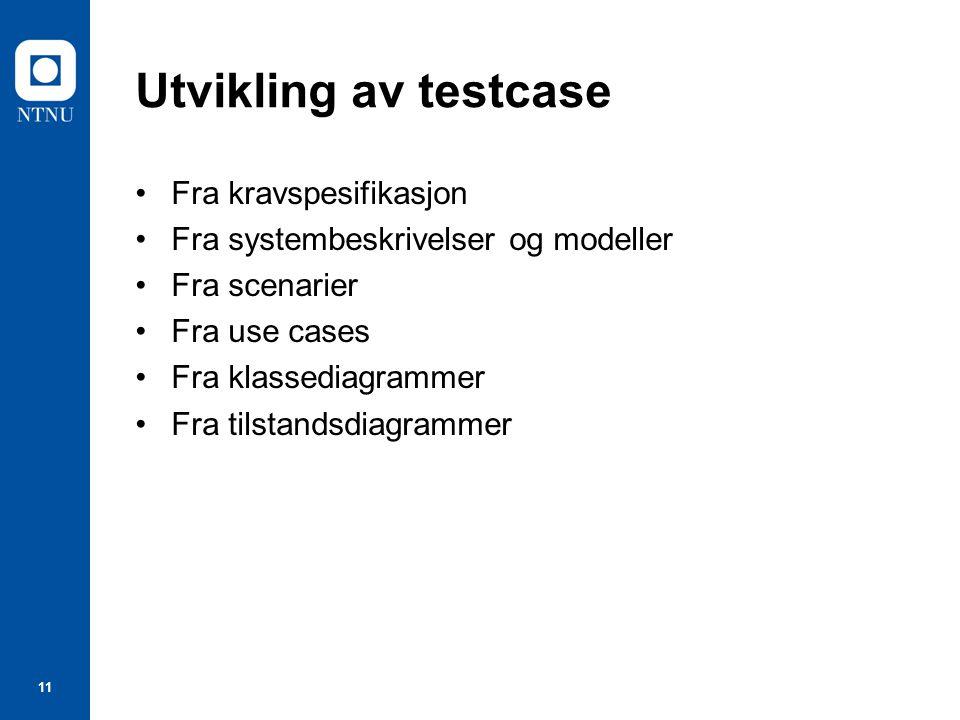 Utvikling av testcase Fra kravspesifikasjon