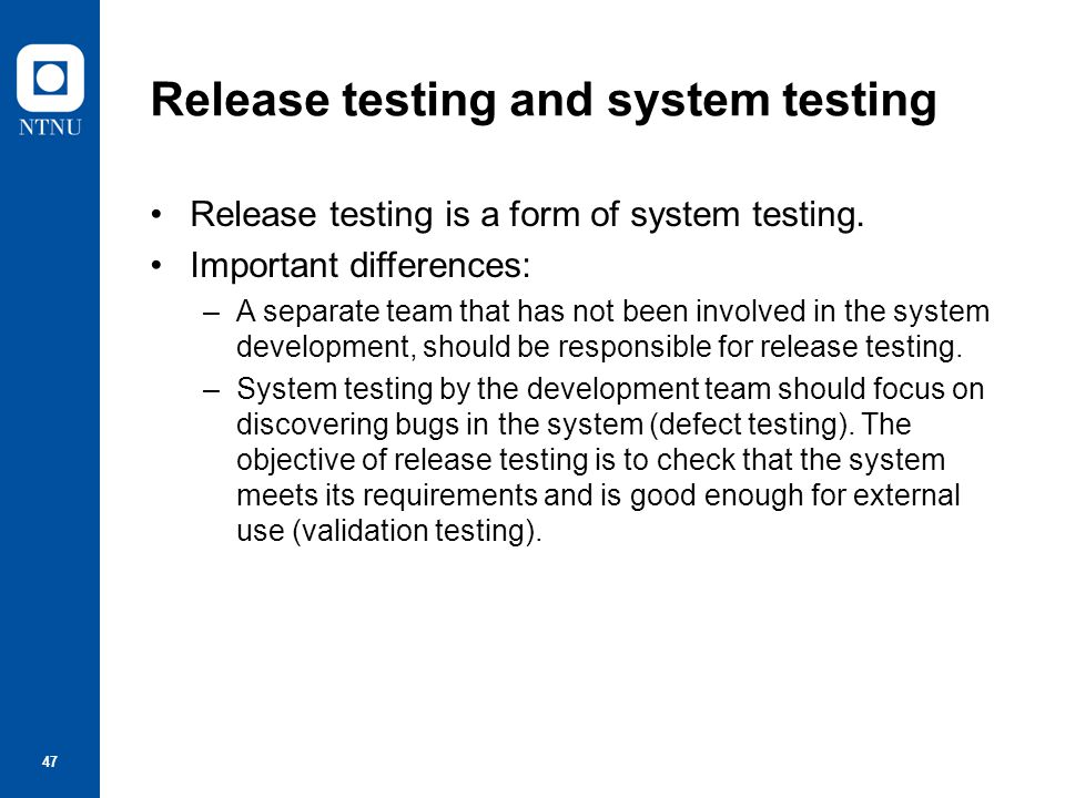 Release testing and system testing