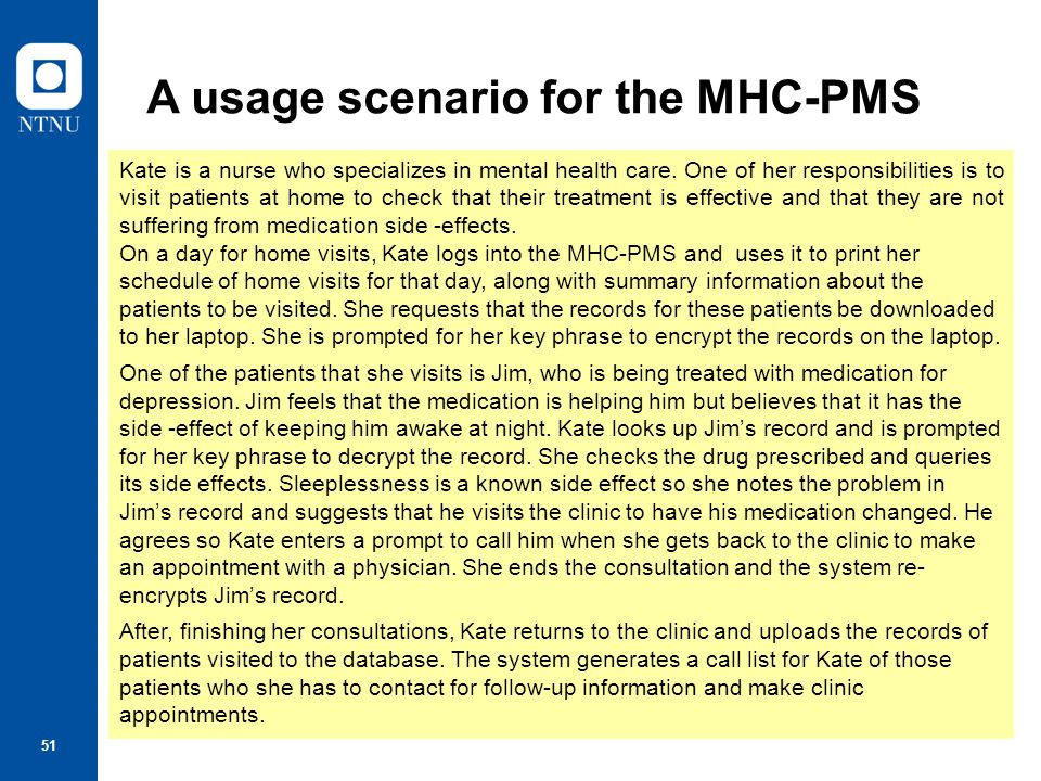 A usage scenario for the MHC-PMS