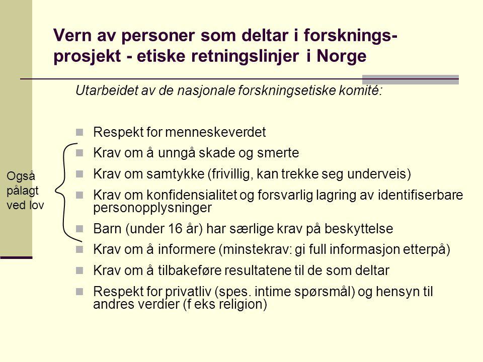 Vern av personer som deltar i forsknings-prosjekt - etiske retningslinjer i Norge