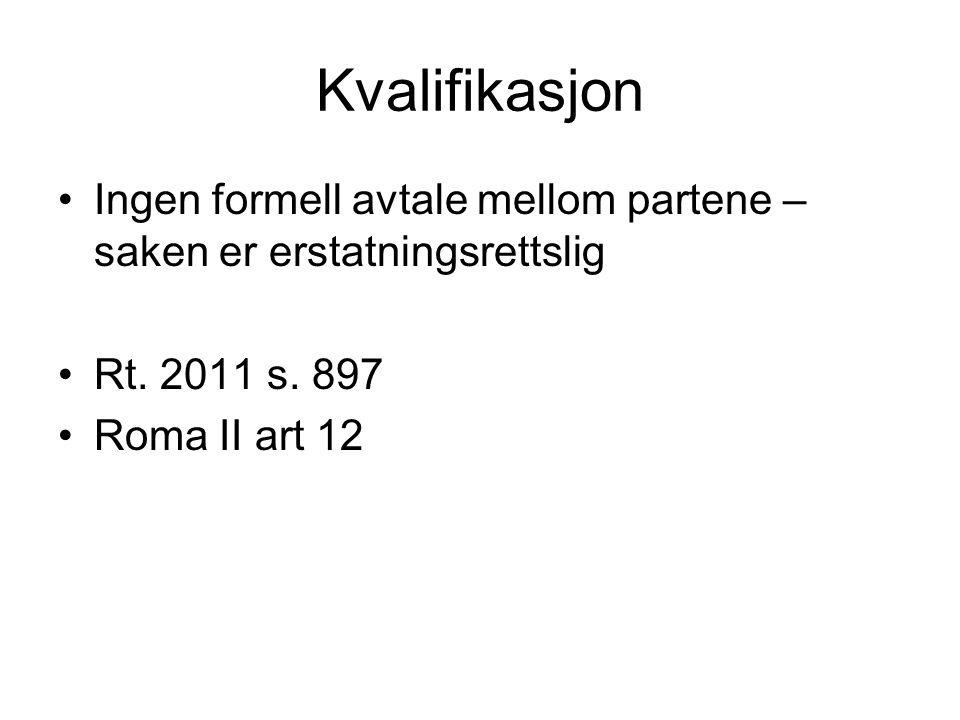 Kvalifikasjon Ingen formell avtale mellom partene – saken er erstatningsrettslig. Rt. 2011 s. 897.