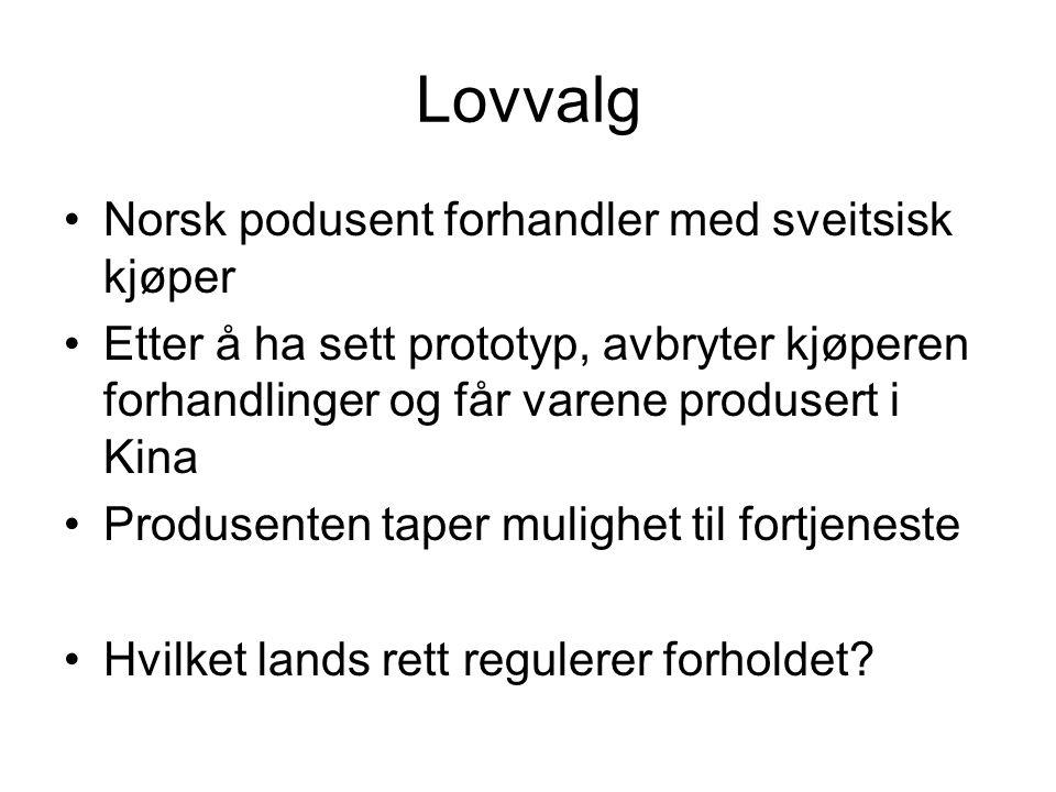 Lovvalg Norsk podusent forhandler med sveitsisk kjøper