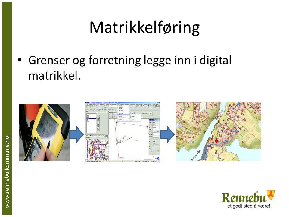 Matrikkelføring Grenser og forretning legge inn i digital matrikkel.
