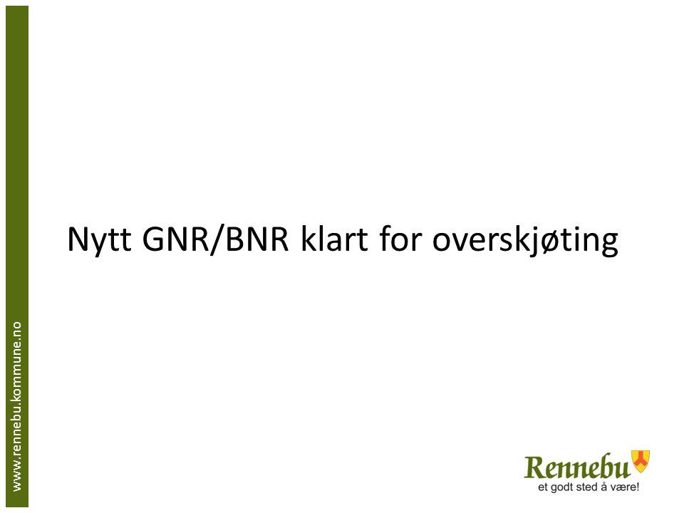 Nytt GNR/BNR klart for overskjøting
