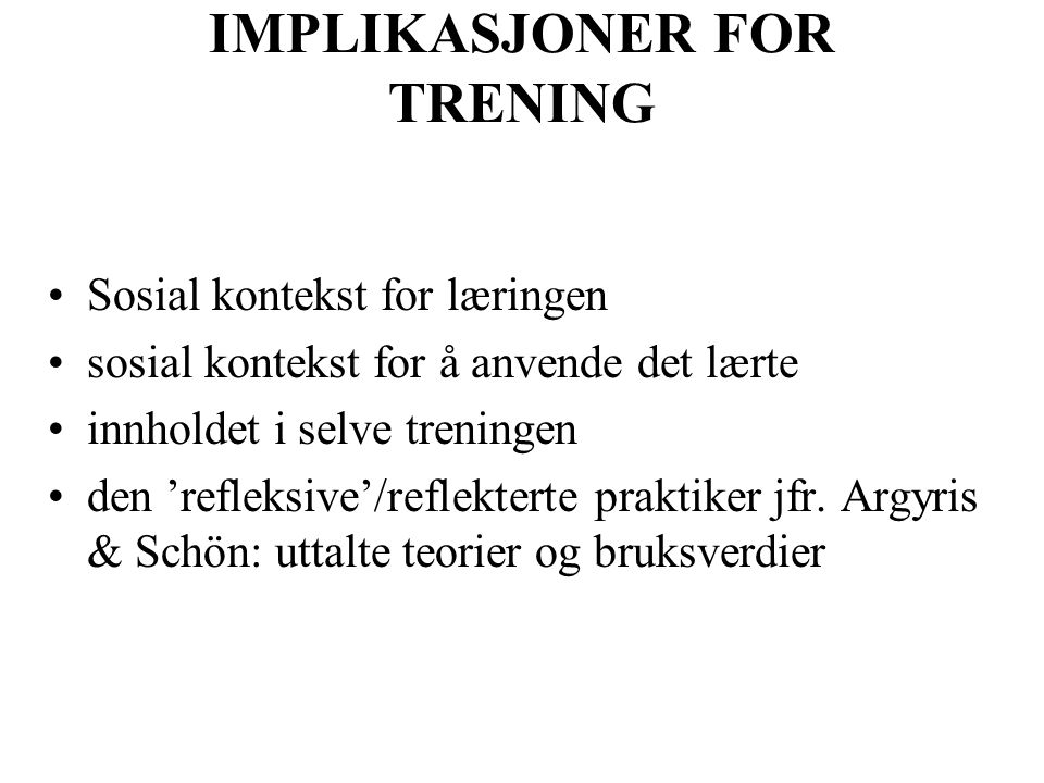 IMPLIKASJONER FOR TRENING
