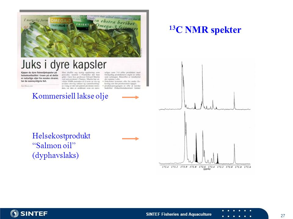 13C NMR spekter Kommersiell lakse olje Helsekostprodukt Salmon oil