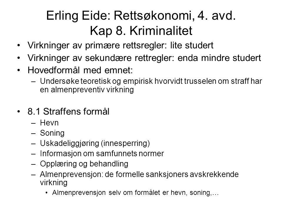 Erling Eide: Rettsøkonomi, 4. avd. Kap 8. Kriminalitet
