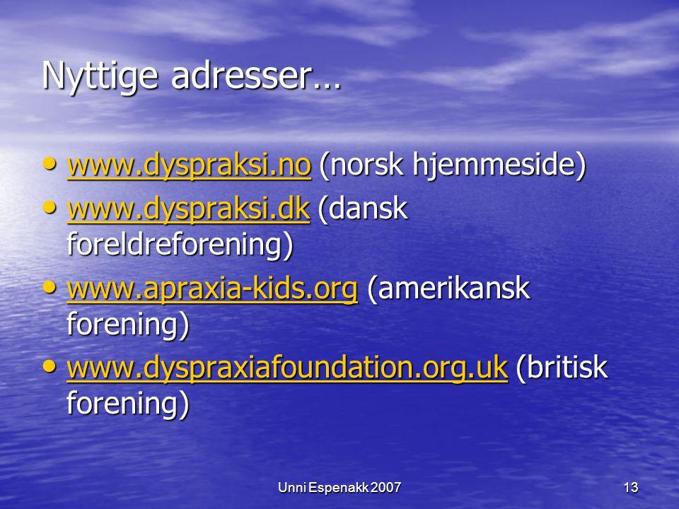 Nyttige adresser… www.dyspraksi.no (norsk hjemmeside)