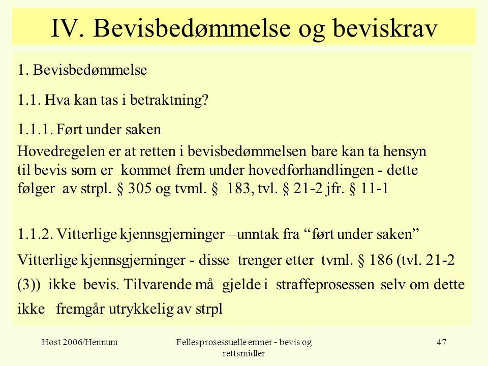IV. Bevisbedømmelse og beviskrav