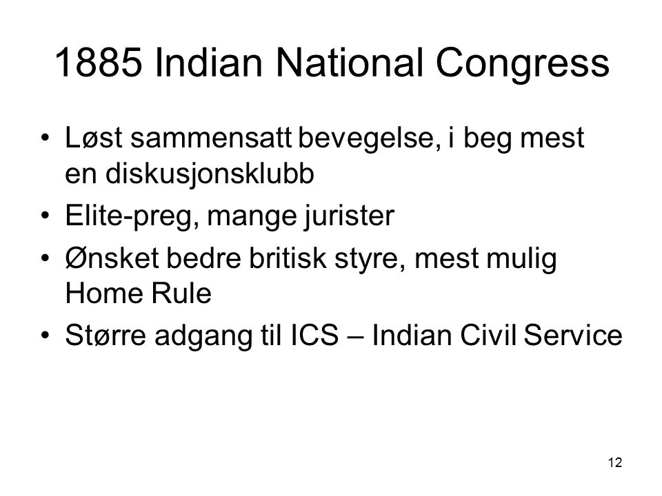 1885 Indian National Congress
