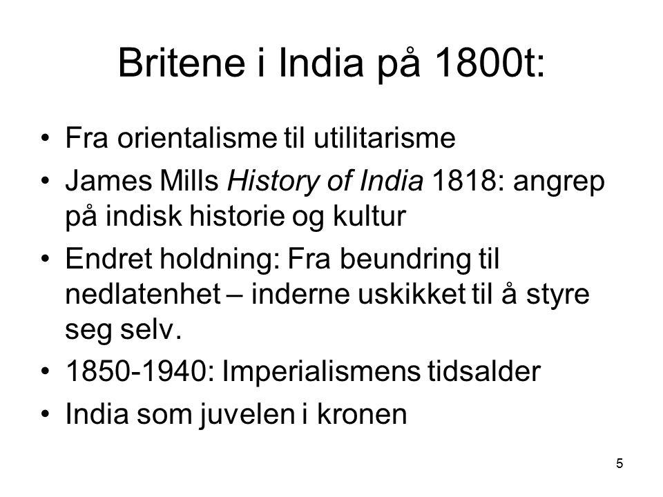 Britene i India på 1800t: Fra orientalisme til utilitarisme
