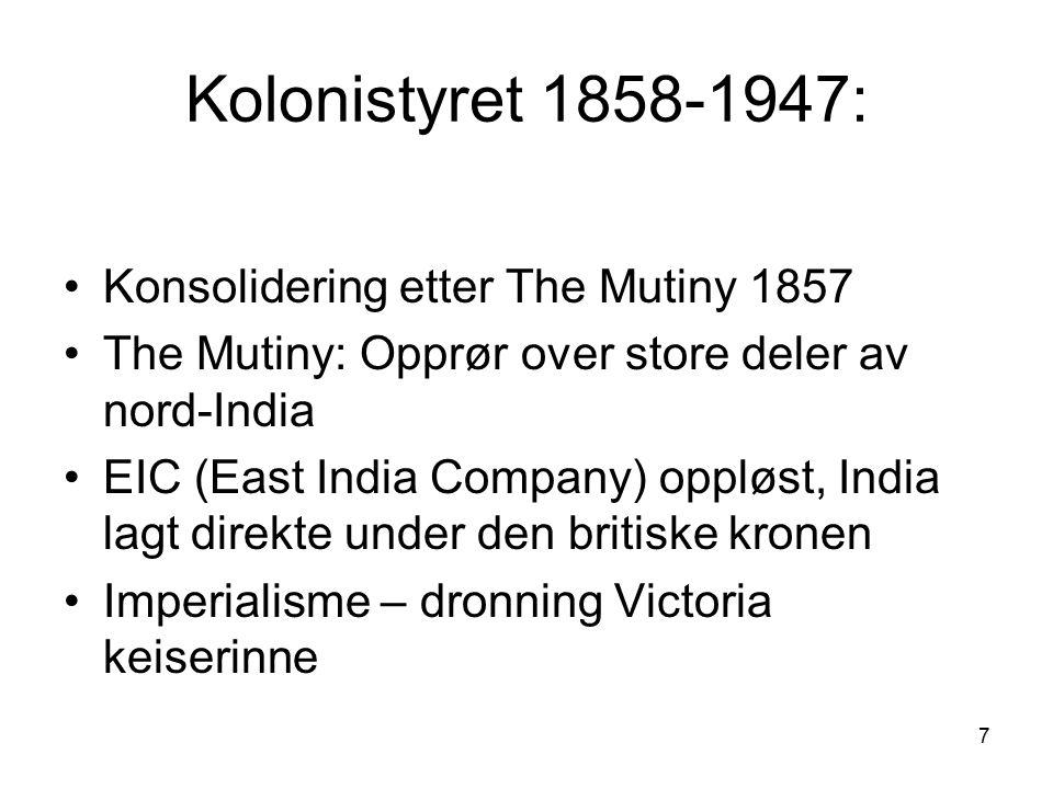 Kolonistyret 1858-1947: Konsolidering etter The Mutiny 1857
