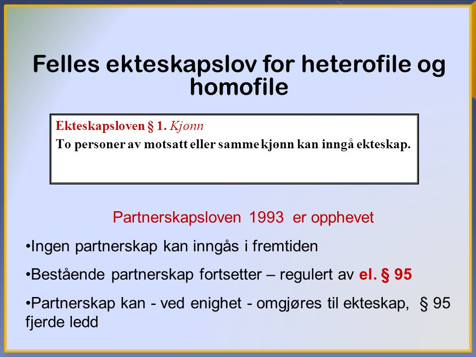Felles ekteskapslov for heterofile og homofile