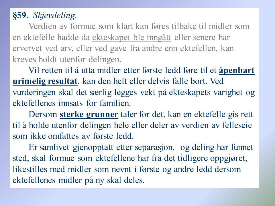 §59. Skjevdeling.