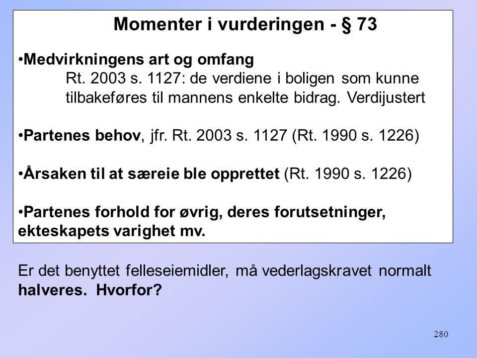 Momenter i vurderingen - § 73