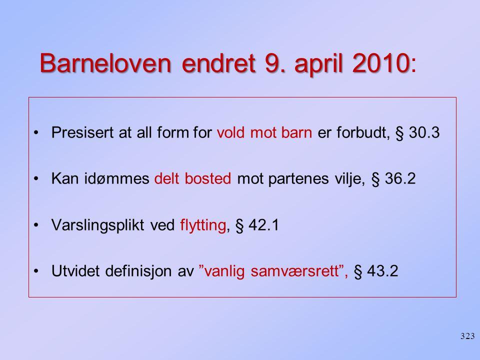 Barneloven endret 9. april 2010:
