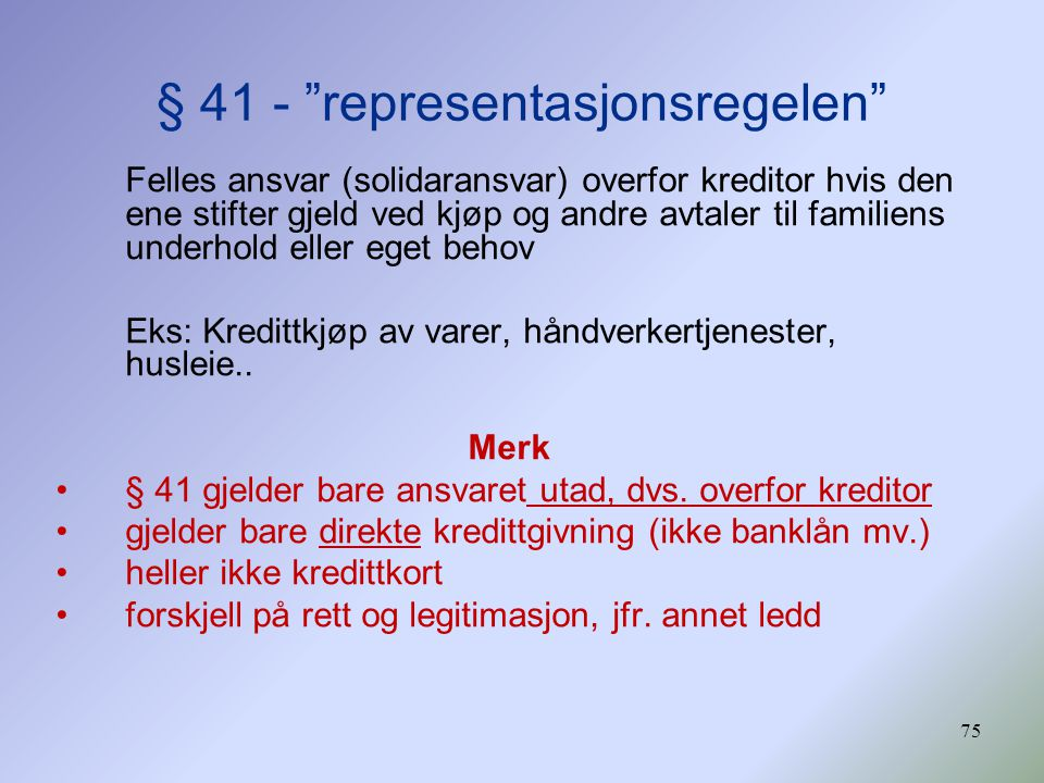§ 41 - representasjonsregelen